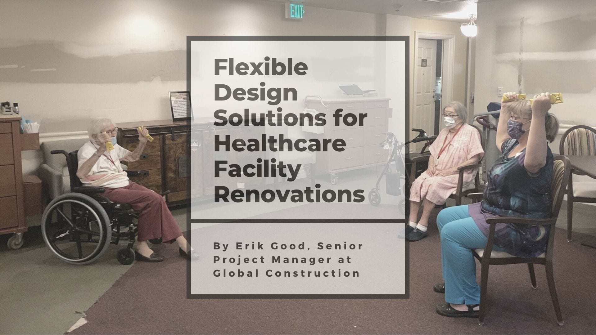 Flexible Design Solutions for Healthcare Facility Renovations CREJ
