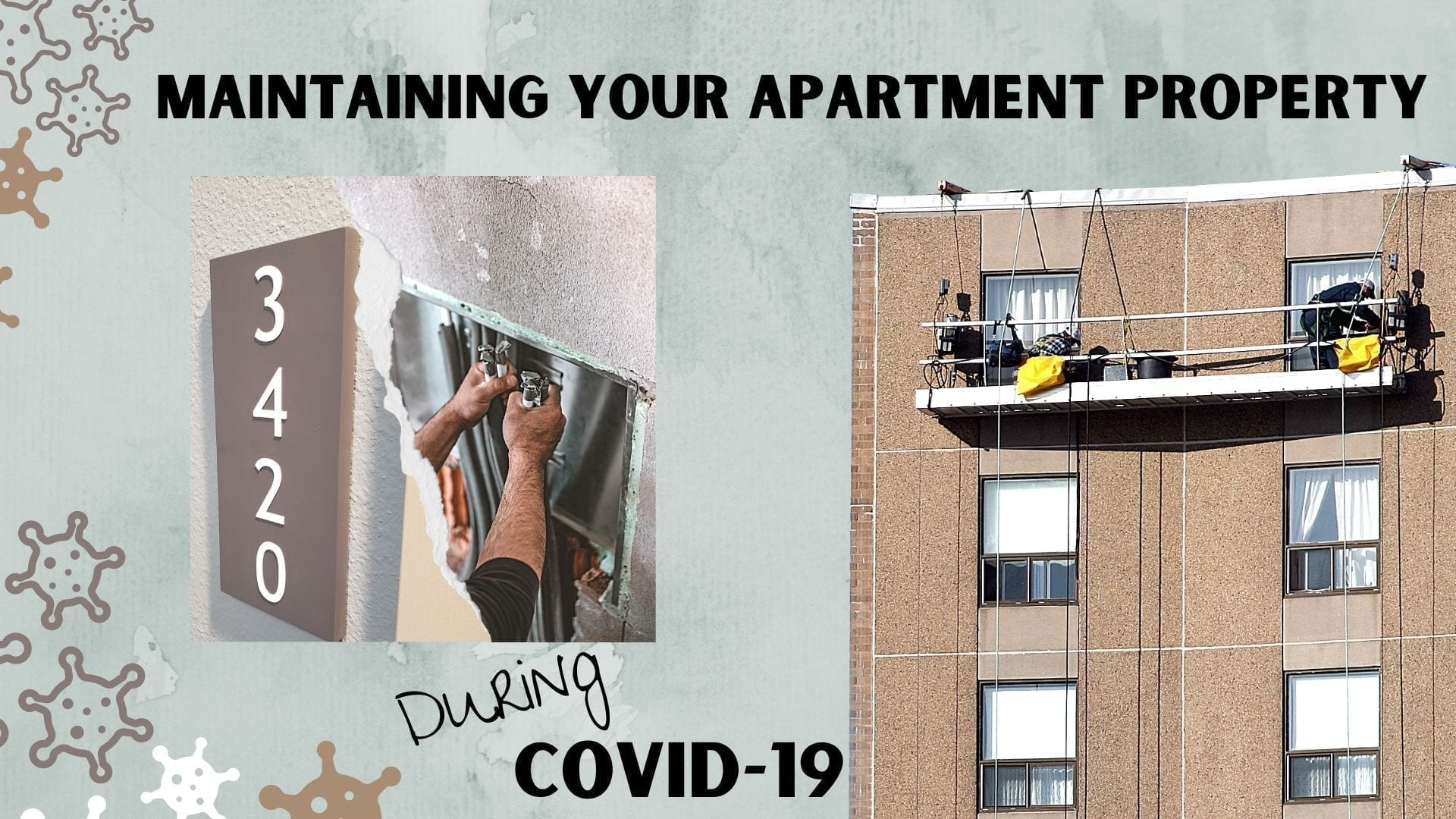 Maintaining your apartment property during covid-19