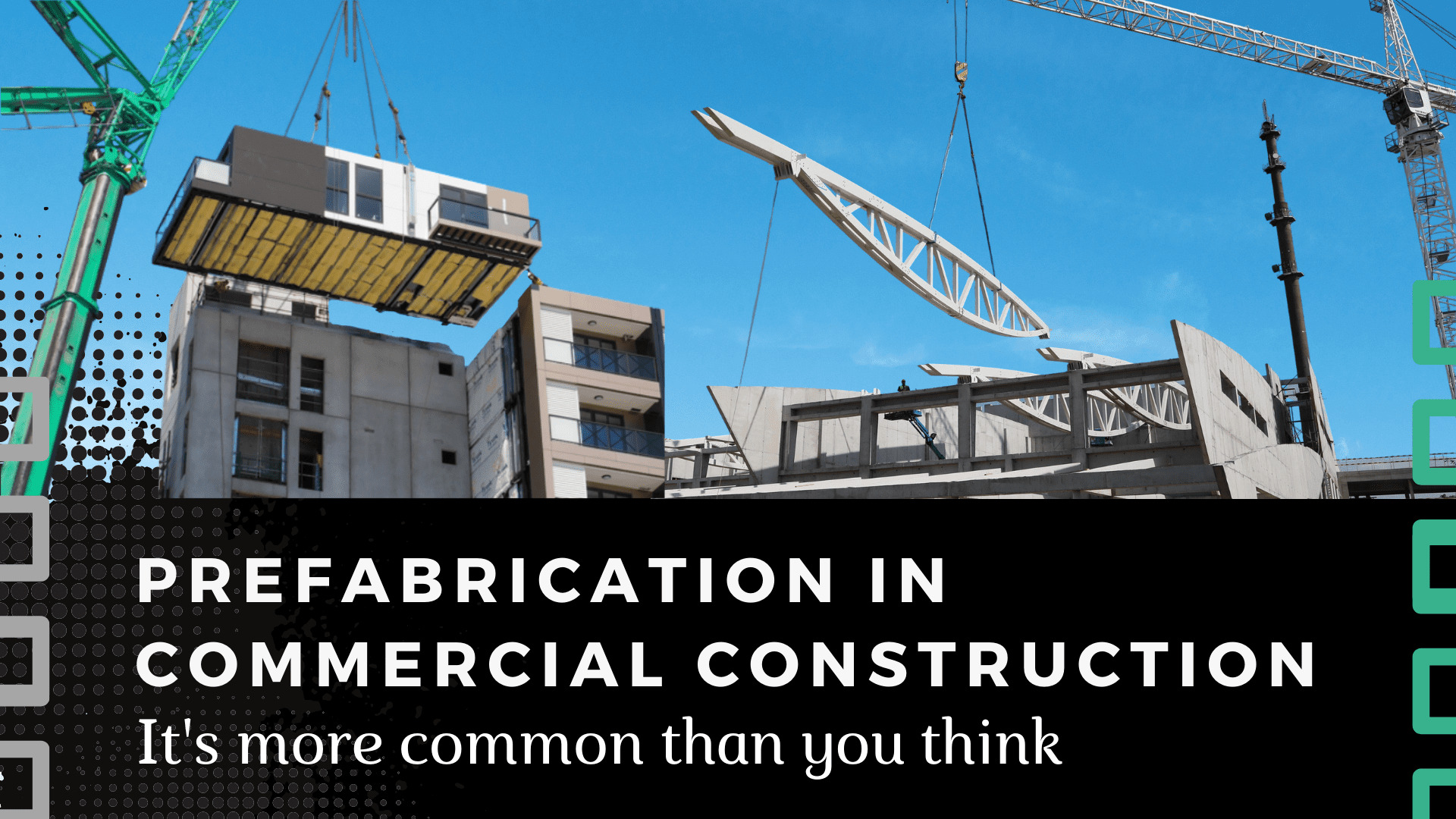 Prefabrication Blog Header